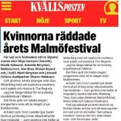 Kvinnorna räddade årets Malmöfestival, Olle Berggren, 19/8-16, Kvällsposten https://www.expressen.se/kvp/noje/kvinnorna-raddade-arets-malmofestival/