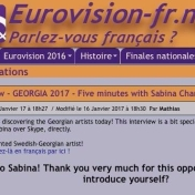 Five minutes with Sabina Chantouria, Eurovision fr.net, 16/1-17 http://eurovision-fr.net/news/lire.php?id=4201