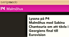 Sabina Chantouria om att tävla i Georgiens final till Eurovision, http://p4dela.sverigesradio.se/?id=1531 P4 SR, Malmöhus, 25/1-17