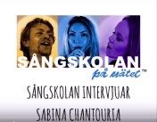 Sångskolan intervjuar Sabina Chantouria, 31/12-16 https://www.youtube.com/watch?v=996_jTNdbkM&index=1&list=PL7yeoYZ48tqTiKwaHqyXiktSCyEjnsvXc