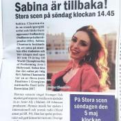 """""""Sabina är tillbaka!"""", Spegeln, 24/4-2019 https://spegeln.prenly.com/1497/Spegeln-Bilaga/224607/2019-04-27/7832065/Sabina-ar-tillbaka-Stora-scen-pa-sondag-klockan-14.45"""